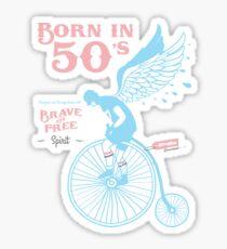 Born in 50's Sticker