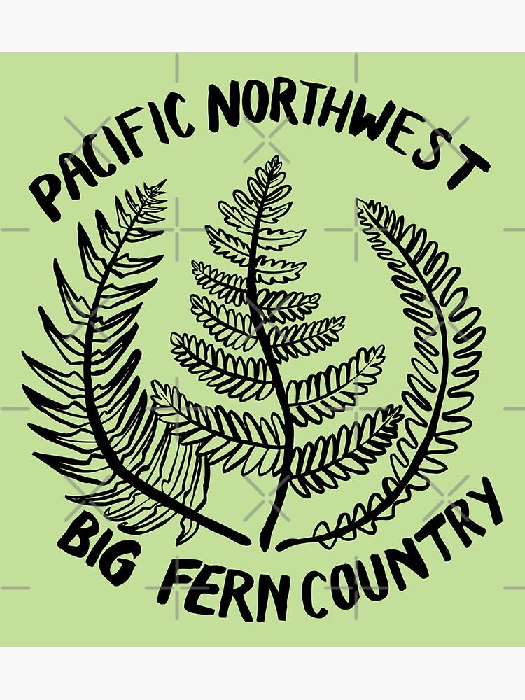 Pacific Northwest | Big Fern Country by craftordiy