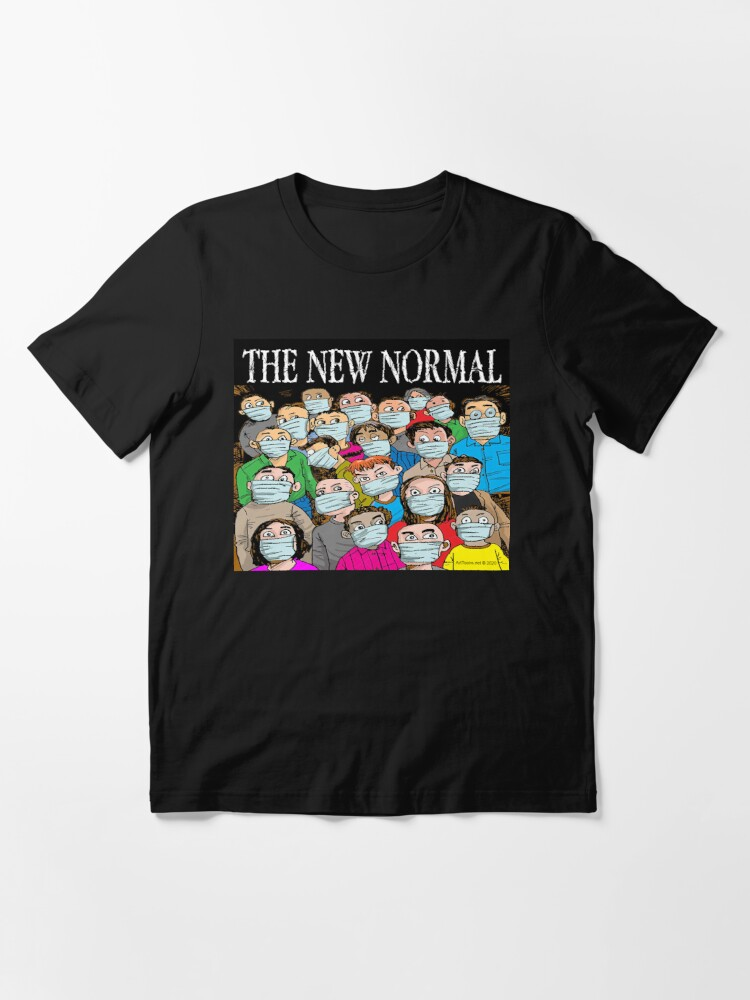 Alternate view of The New Normal Essential T-Shirt