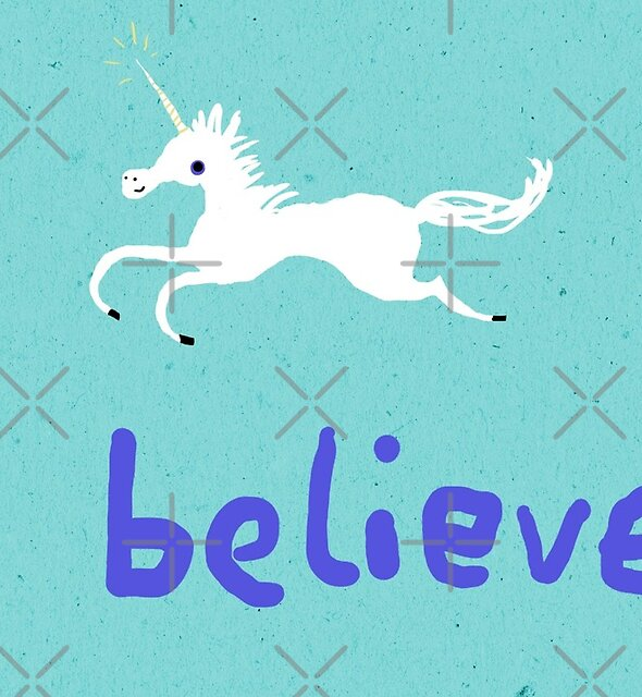 I Believe in Unicorns by Sophie Corrigan