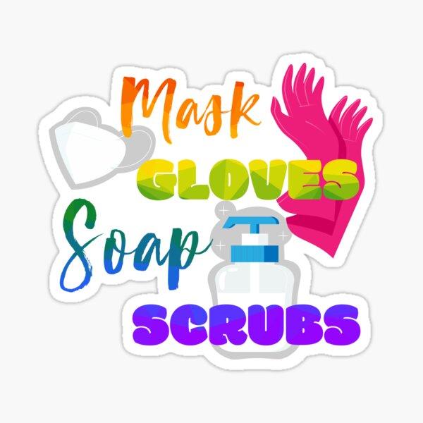 Todrick Mask Gloves Soap Scrubs Sticker