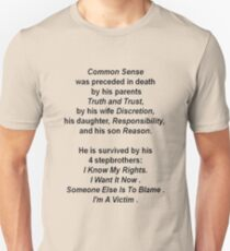 The Death of Common Sense Orbituary Unisex T-Shirt