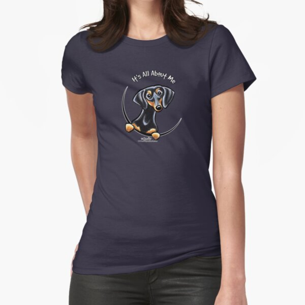 Smooth Black/Tan Dachshund :: It's All About Me Fitted T-Shirt