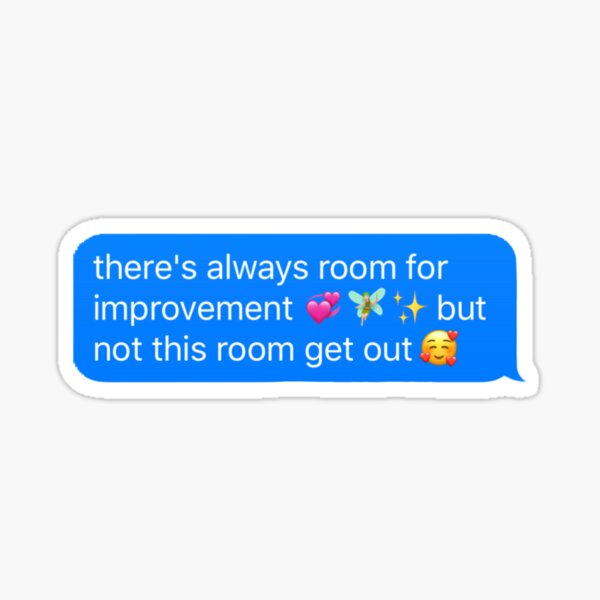 theres always room for improvement- fairy comment/ joke Sticker