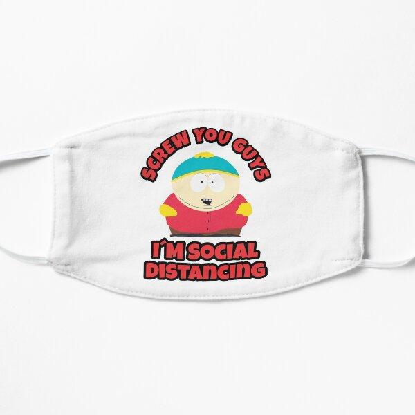 Cartman is Social Distancing Flat Mask