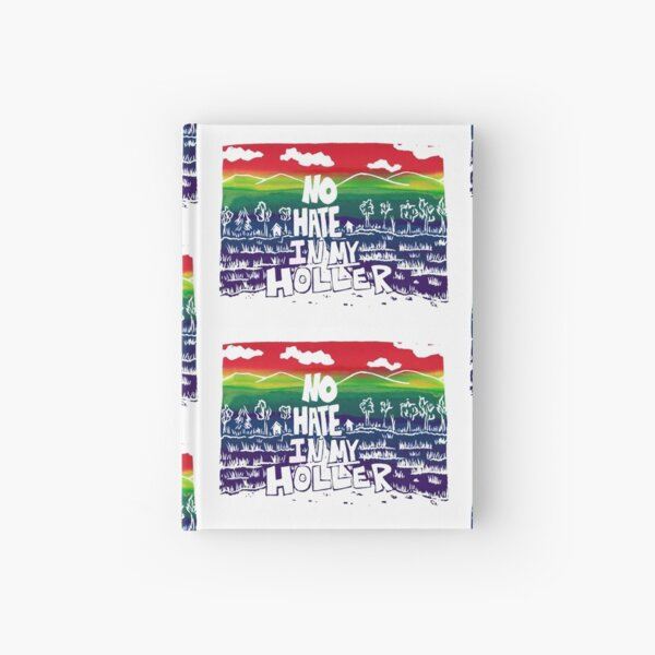 No Hate in My Holler Rainbow Pride Hardcover Journal