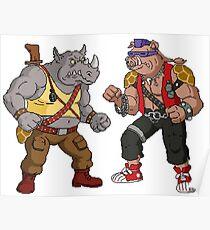 Bebop Rocksteady - Funny big print Poster