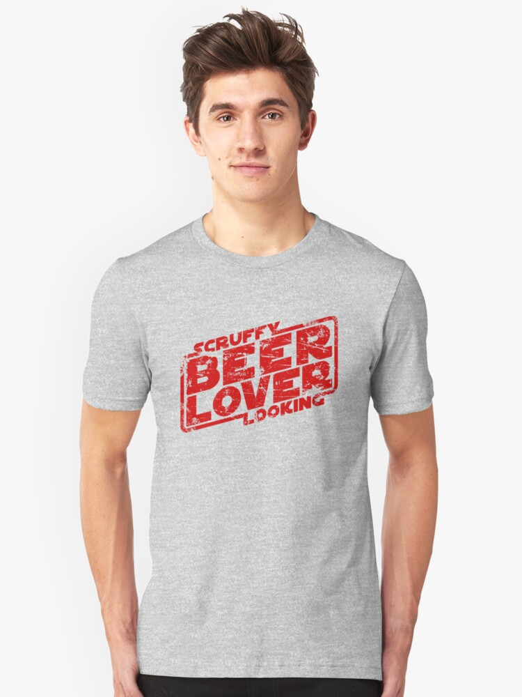 Scruffy Looking Beer Lover Unisex T-Shirt Front