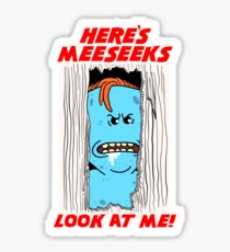 HERE'S MEESEEKS Sticker