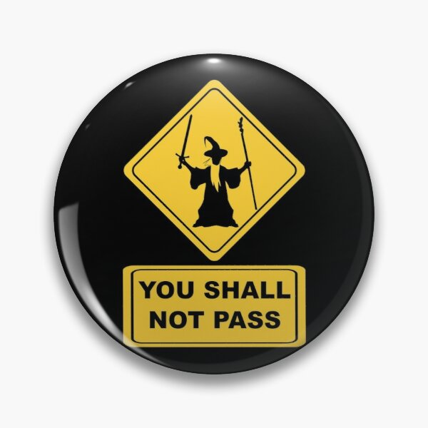 LotR Quote Roadsign Pin
