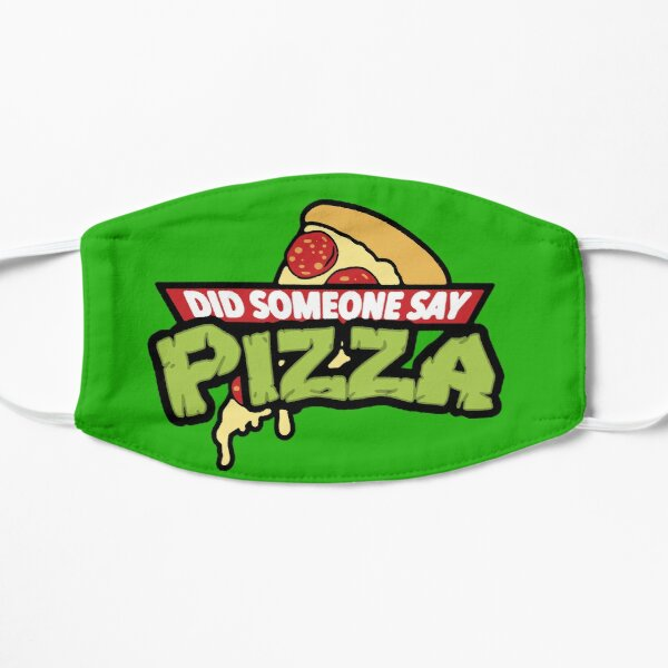 Did Someone Say Pizza Flat Mask