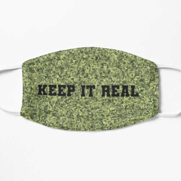 Camouflage Keep It Real Mask Mask