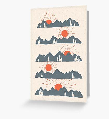 Sunrises...Sunsets... Greeting Card