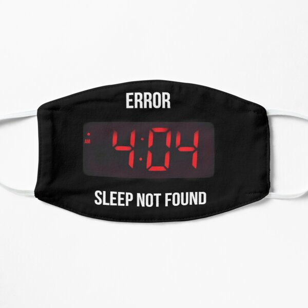 Error Sleep - Internet 404 Not Found - Geeky Joke Mask