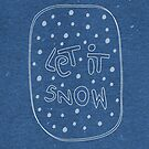 Let It Snow by Jessica Slater