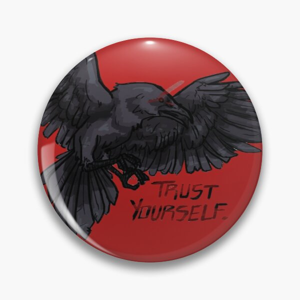 trust yourself raven Pin