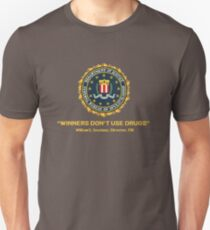 Winners Don't Use Drugs Unisex T-Shirt