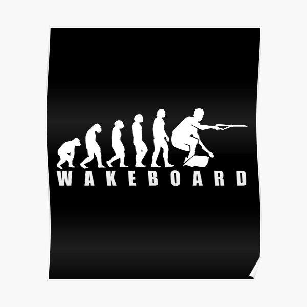 Funny Wakeboard Evolution Design Gift Poster
