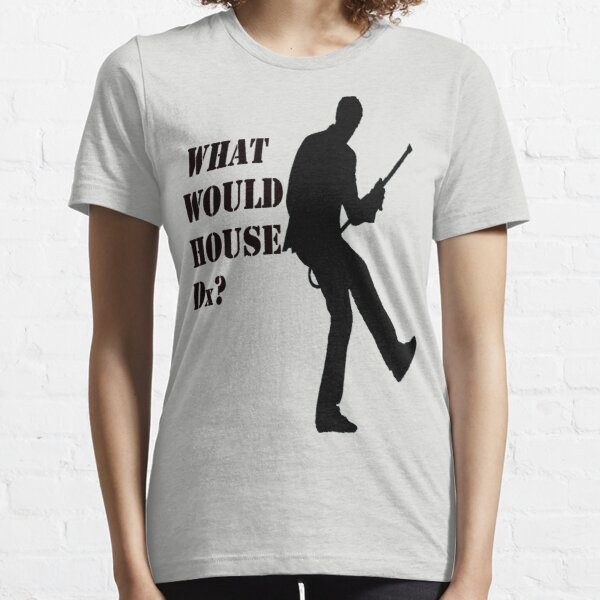 What Would House Dx? Essential T-Shirt