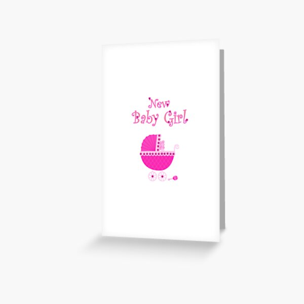 New Baby Girl card Greeting Card