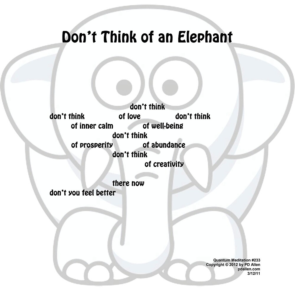 Don't Think of an Elephant by PDAllen