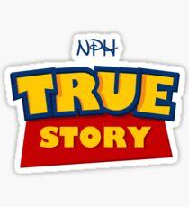 True Story Sticker