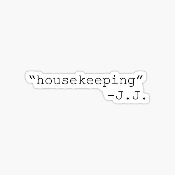 housekeeping quote Sticker