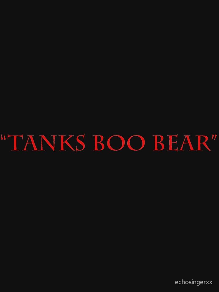 """Tanks Boo Bear"" by echosingerxx"