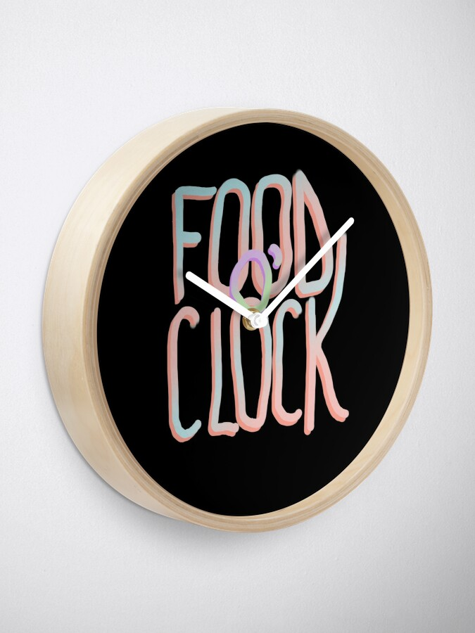 Alternate view of Food o'clock message Clock