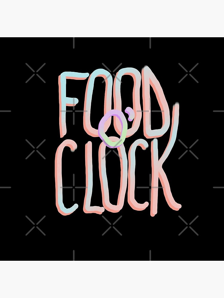 Food o'clock message by didssph