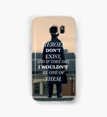 Heroes Don't Exist Samsung Galaxy Case/Skin