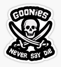 Goonies Never Say Die Sticker