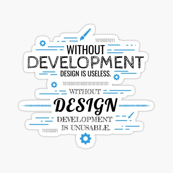 Without Development and Design Sticker