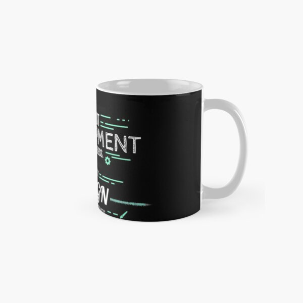 Without Development and Design (Highlighted) Classic Mug