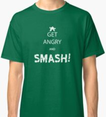 Get Angry and Smash! Classic T-Shirt