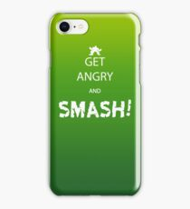 Get Angry and Smash! iPhone Case/Skin
