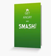 Get Angry and Smash! Greeting Card