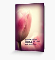 Flowers Whisper Greeting Card
