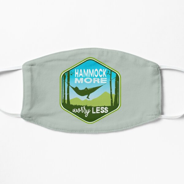 Hammock More. Worry Less. Mask