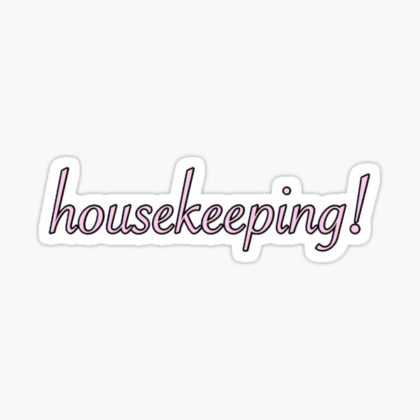 housekeeping outer banks jj quote Sticker
