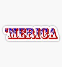 'MERICA Sticker