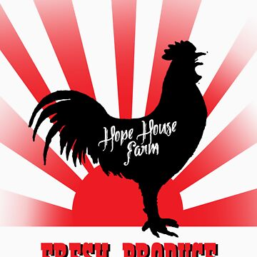 Watch for the Cock - Hope House Farm Tee by Maxillus