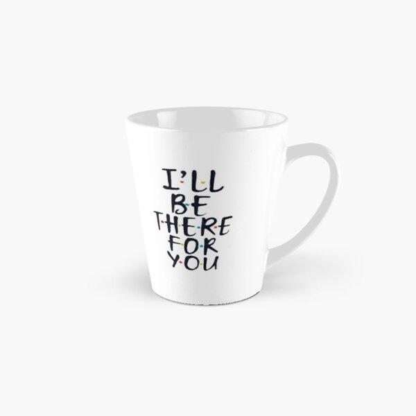 Je serai là pour toi Mug long