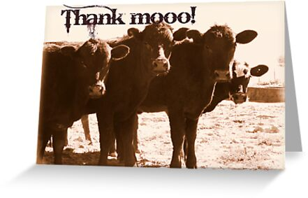 Thank Mooo! by cowgalcreations