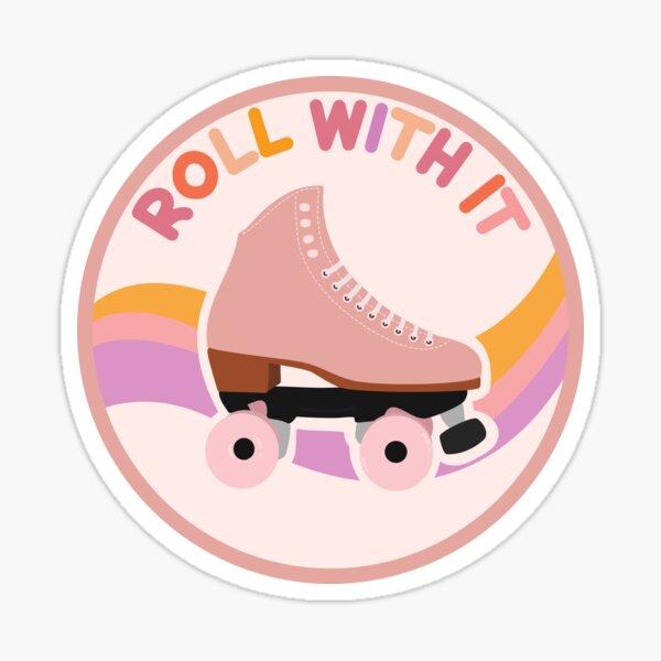 Roll With It Rollerskate Sticker
