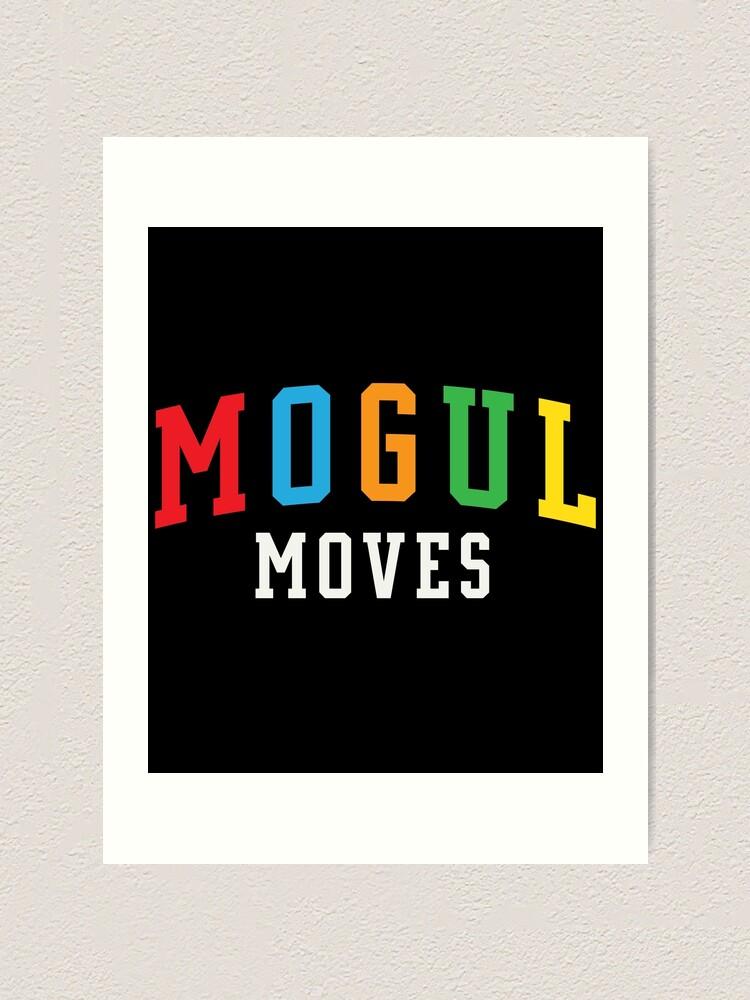 Alternate view of mogul moves hoodie Art Print