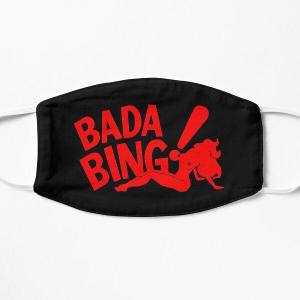 Bada Bing Flat Mask