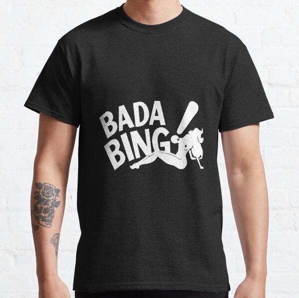 Bada Bing T-shirt classique