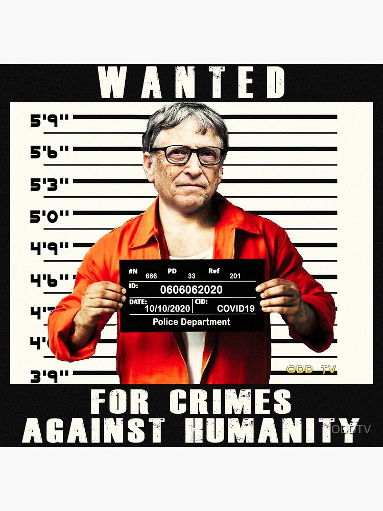 Bill Gates | Wanted for Crimes Against Humanity | Antichrist by ODDTV