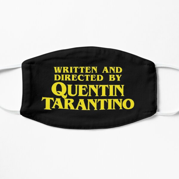 Written and Directed by Quentin Tarantino Masque sans plis